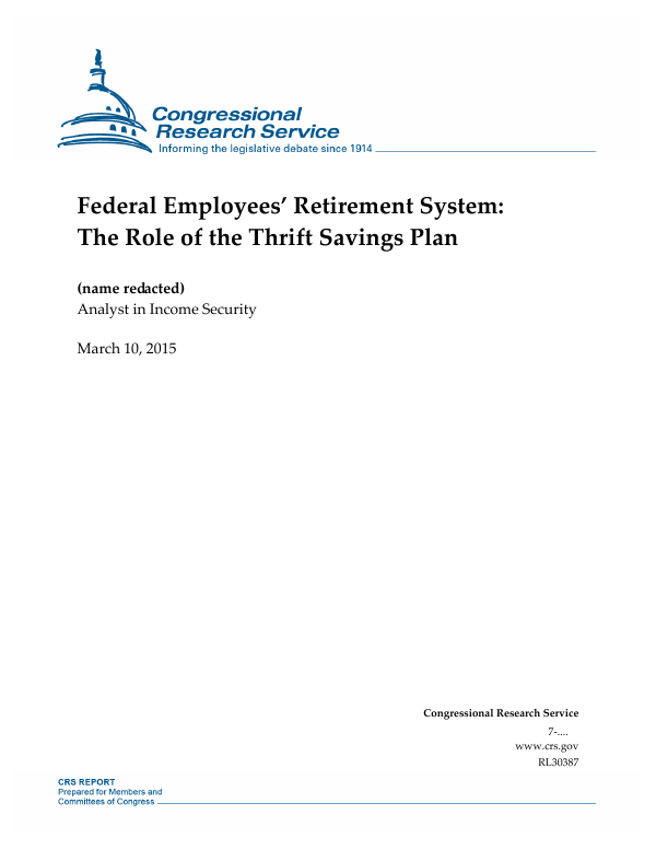 Federal Employees' Retirement System: The Role of the Thrift Savings