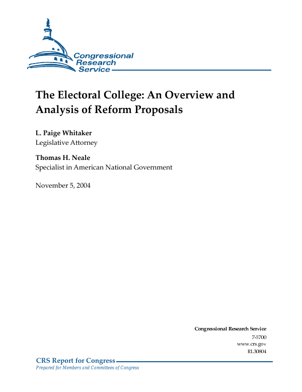 The Electoral College An Overview And Analysis Of Reform Proposals