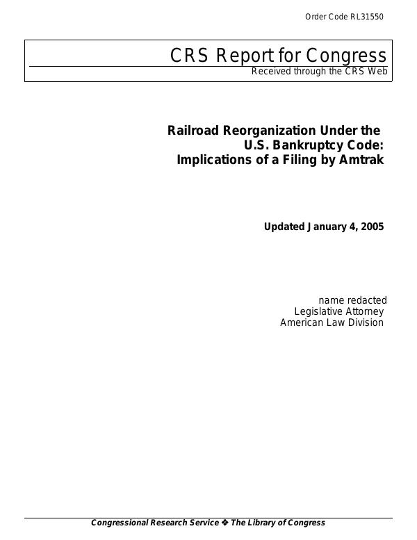 Railroad Reorganization Under the U S  Bankruptcy Code