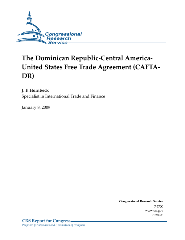 The Dominican Republic Central America United States Free Trade