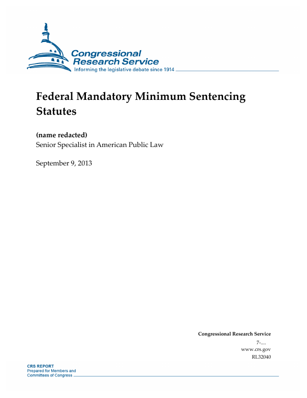 Federal Mandatory Minimum Sentencing Statutes - EveryCRSReport com
