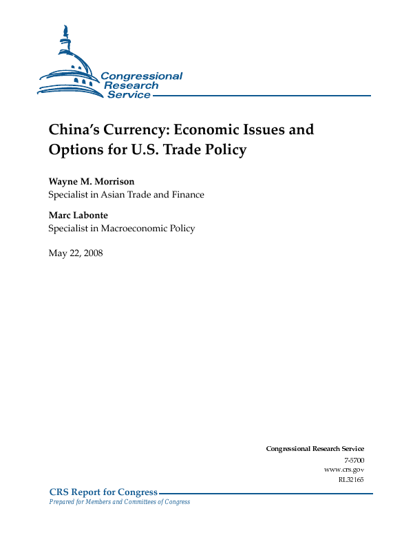 China's Currency: Economic Issues and Options for U S  Trade Policy