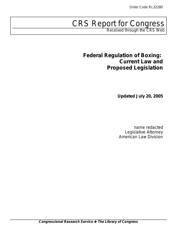 Federal Regulation of Boxing: Current Law and Proposed Legislation