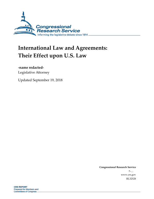 International law and agreements their effect upon us law international law and agreements their effect upon us law everycrsreport platinumwayz