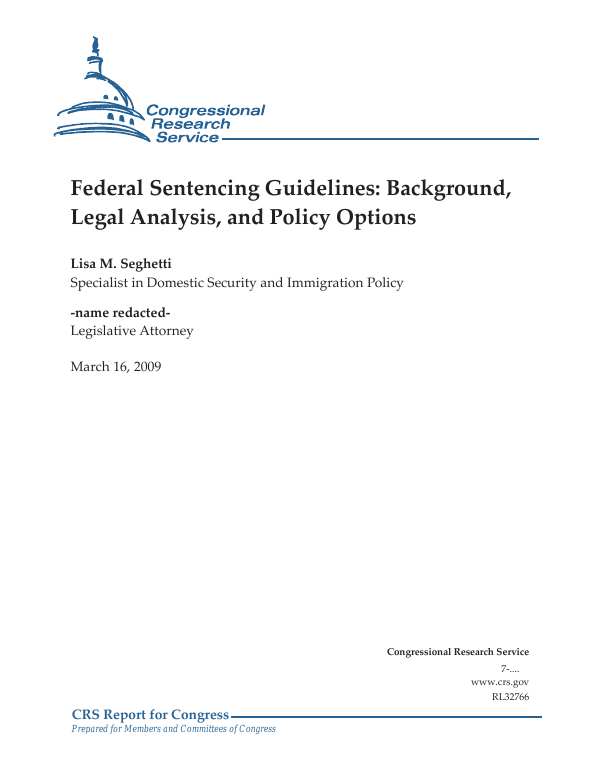 Federal Sentencing Guidelines Background Legal Analysis And Policy Options