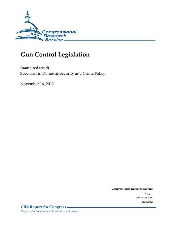 Gun Control Legislation - EveryCRSReport com