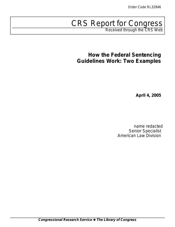 How the Federal Sentencing Guidelines Work: Two Examples