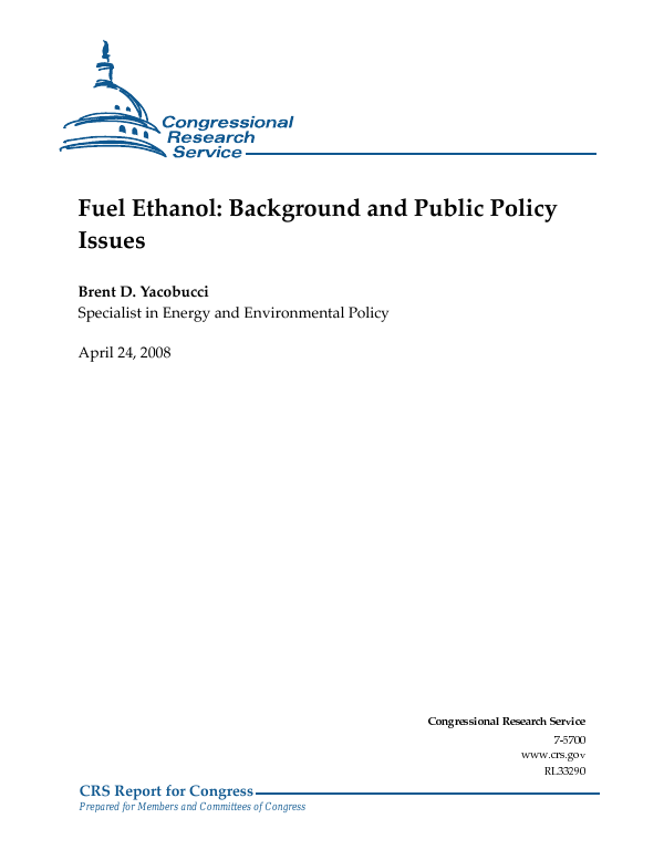 Fuel Ethanol: Background and Public Policy Issues - EveryCRSReport com