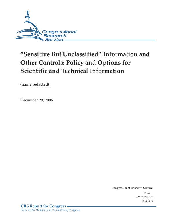 """Sensitive But Unclassified"""" Information and Other Controls"""