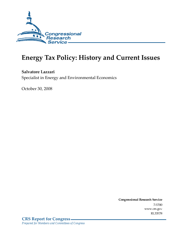Energy Tax Policy: History and Current Issues