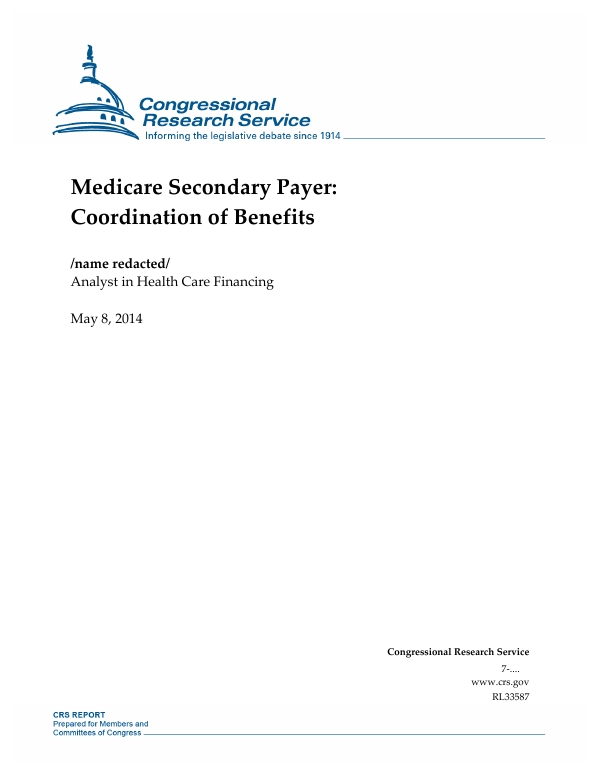 Medicare Secondary Payer: Coordination of Benefits ...