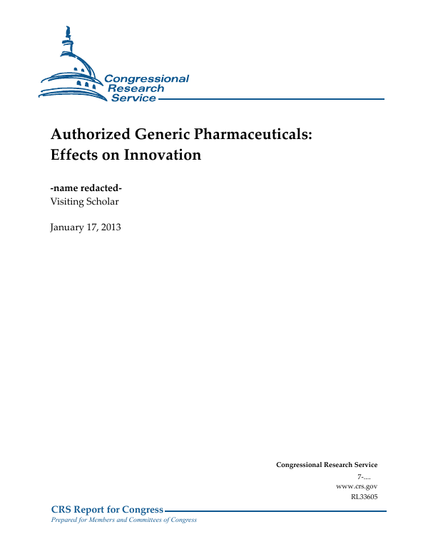 Authorized Generic Pharmaceuticals Effects On Innovation