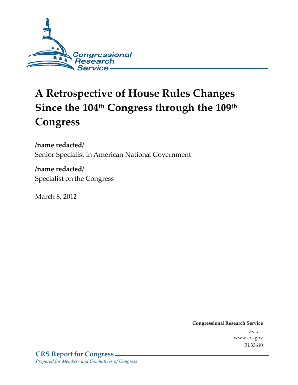 The Retrospective Testimony Rule >> A Retrospective Of House Rules Changes Since The 104th
