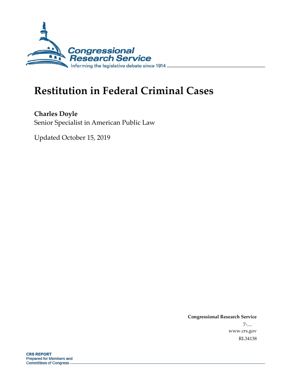 Restitution In Federal Criminal Cases Everycrsreport