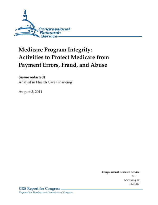 Medicare Program Integrity: Activities to Protect Medicare