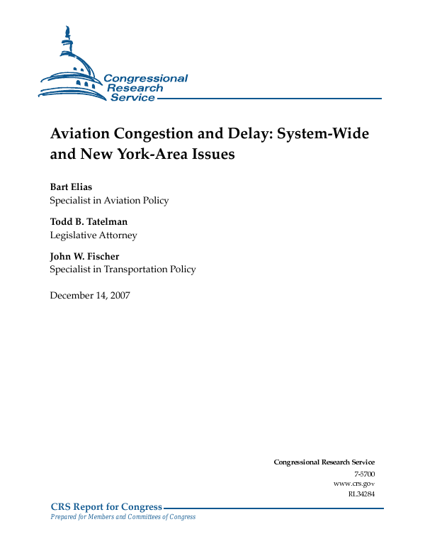 Aviation Congestion And Delay System Wide And New York Area Issues