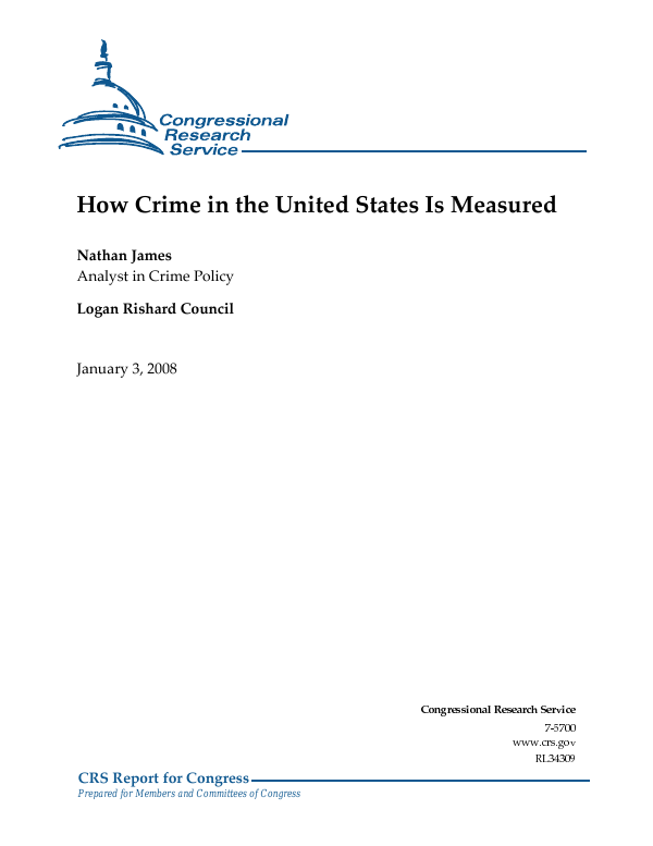 How Crime in the United States Is Measured - EveryCRSReport com