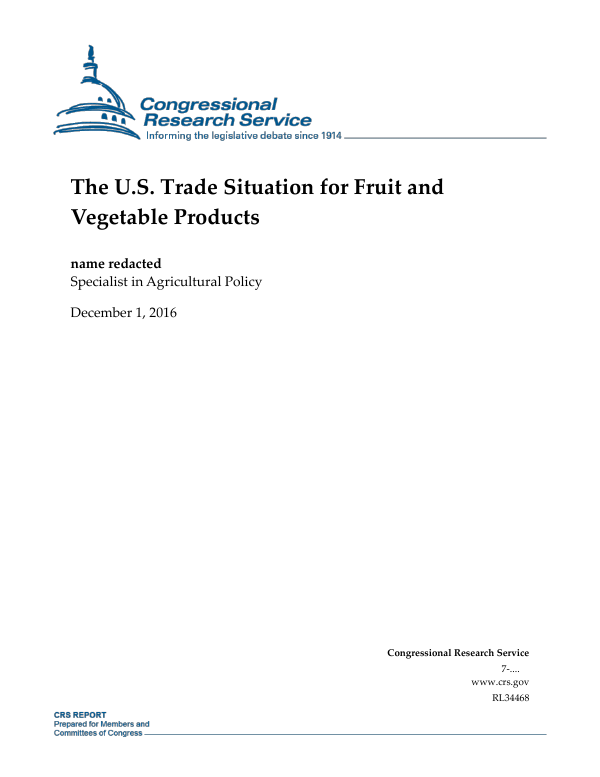 The U S  Trade Situation for Fruit and Vegetable Products