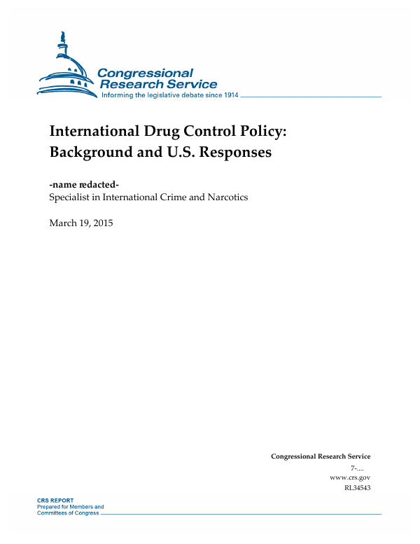International Drug Control Policy: Background and U S  Responses