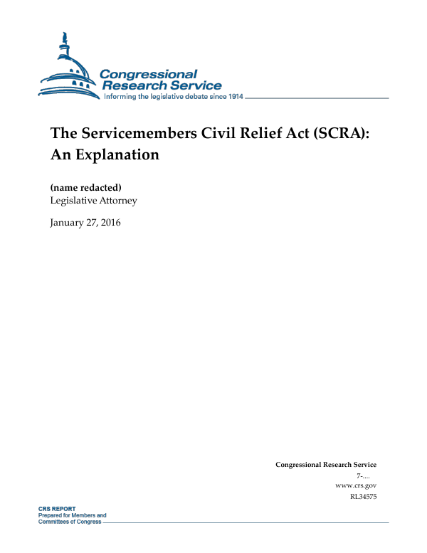 The Servicemembers Civil Relief Act (SCRA): An Explanation ...
