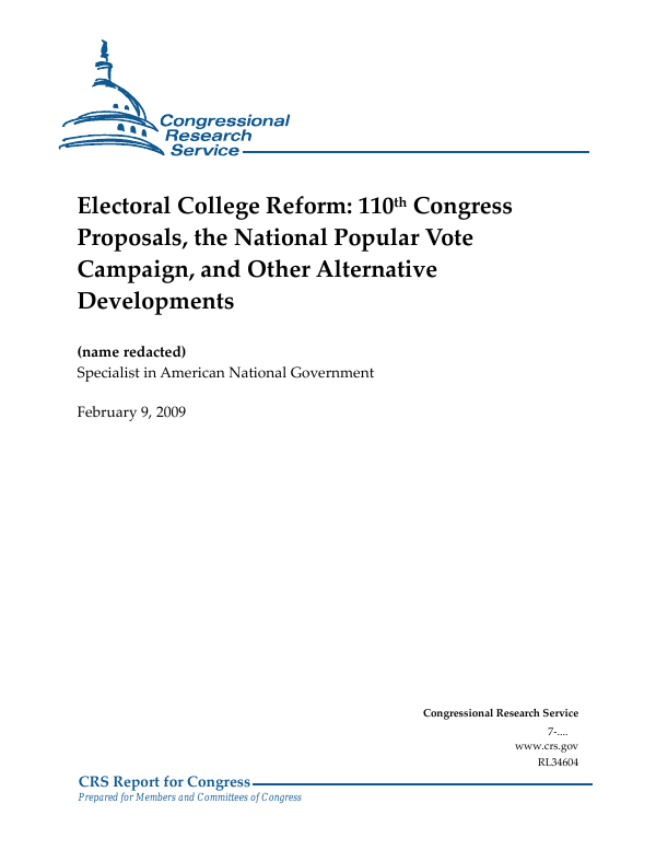 Electoral College Reform 110th Congress Proposals The National