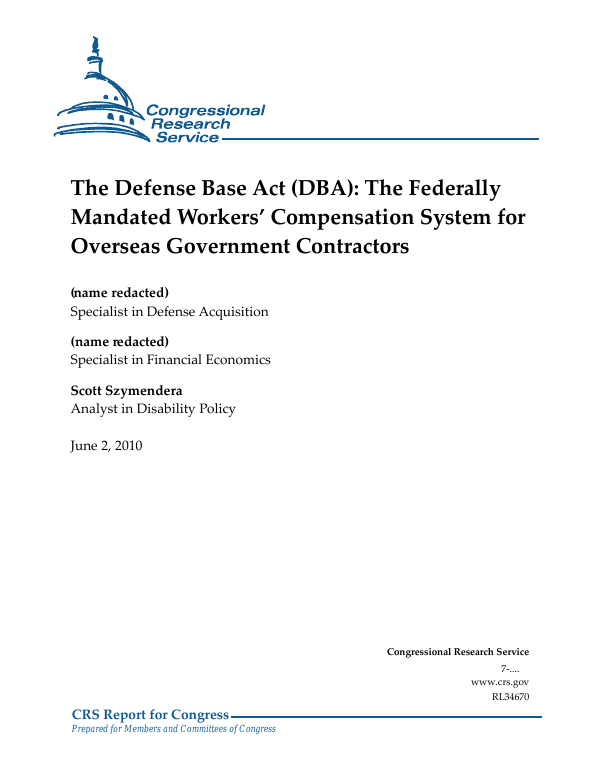 The Defense Base Act (DBA): The Federally Mandated Workers